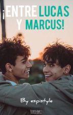 ¡Entre Lucas y Marcus!  by espistyle