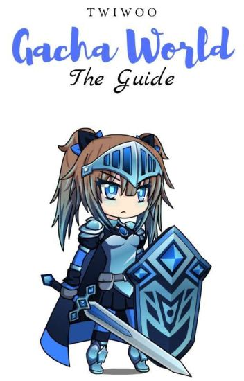 Gacha World: The Guide | Important Notice Last Chapter