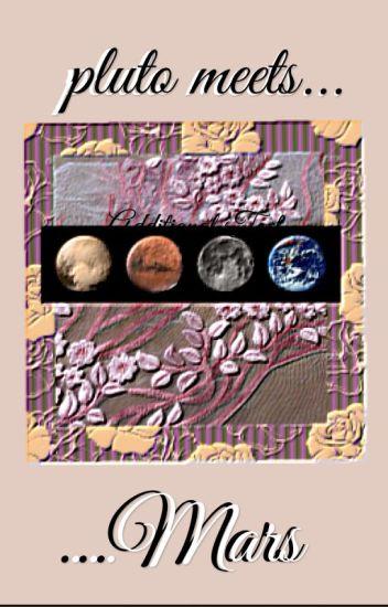 pluto meets mars  ◐ riarkle ◐