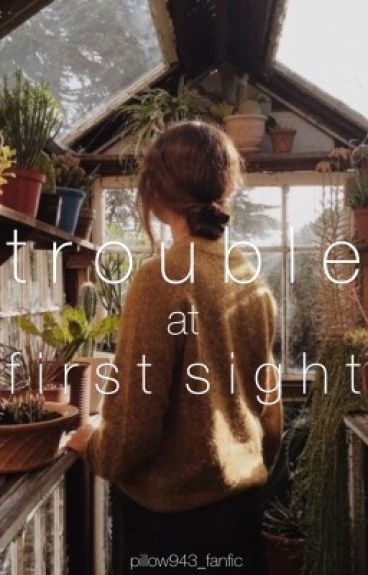 Trouble at First Sight (Fred Weasley X George Weasley X Ron Weasley X Reader)