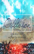 Oblivion (One-shot) by shinkumi