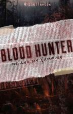 Blood Hunters by Rachel_MyLee