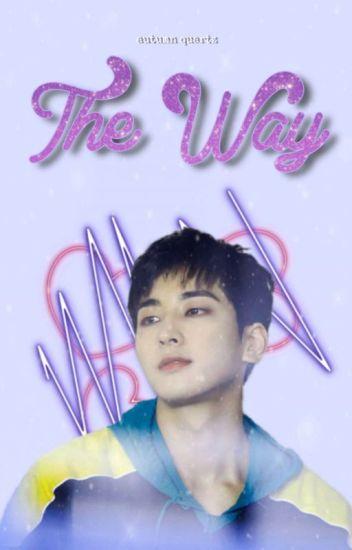 THE WAY 🍒 JEON WONWOO✔