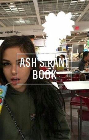 ash's rant book by _blurrywilk