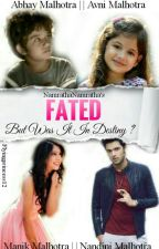 MANAN-Fated but was it in DESTINY?? by NamrathaNamratha