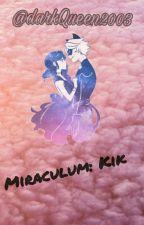 Miraculum: Kik by darkQueen2003