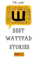 Best Wattpad Stories by TW_aditi