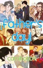 ¡Father's Day! by Camiihobbit