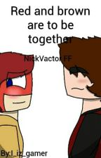 Red And Brown Are To Be Together by I_iz_gamer