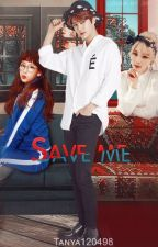 Save me by Tanya120498