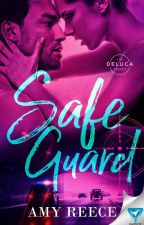 SAFE GUARD (The DeLucas: Book 2) by AmyLReece