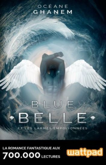 Blue Belle, et les larmes empoisonnées (Sous contrat d'édition)