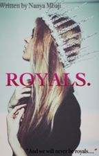 Royals.  by pinkflames_xx