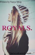 Royals.  by _Nanya007