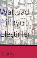Wattpad Hikaye Eleştirileri (ASKIDA) by -_Clarity_-