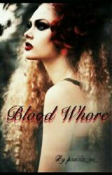 Blood Whore by panda_oi_