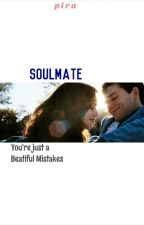 SOULMATE by pirasyarafina