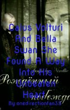 Caius Volturi And Bella Swan She Found A Way Into His Unbeaten  by onedirectionfan35