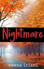 NIGHTMARE by Neenairiani