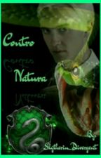 Contro Natura||Draco Malfoy by Slytherin_Divergent