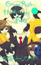 CreepyPasta - Headcannons ● Facts by Rainbow_Chibi22