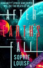 After Earth's Fall by Sophie_Louise246