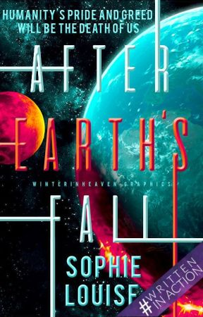 After Earth's Fall #Wattys2018 by Sophie_Louise246