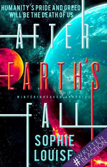 After Earth's Fall #Wattys2018