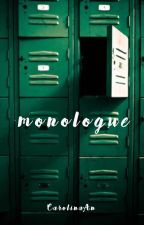 [SEVENTEEN] [Drabble] Monologue by CarolinaAn