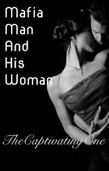 Mafia Man And His Woman
