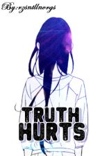 Truth Hurts (Poem, Advises, Quotes) by rzsntllnvrgs