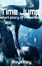 Time Jump (BoyxBoy) - ShortStory by Akashibari