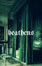 Heathens | ʰᵃʳʳʸ ᵖᵒᵗᵗᵉʳ [1] by vii-xix