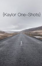 Kaylor One-Shots by thekaylord