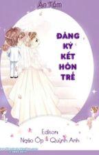 Đăng kí kết hôn trễ by stronggirl33