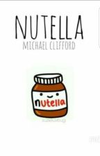 Nutella // Michael Clifford (Превод)  by 5sosshits