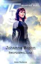 Johanna Mason 2: Kwartskwelling by ankebaetens