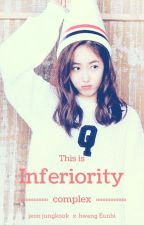 This Is Inferiority Complex by siinBae