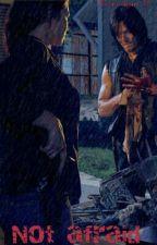 Not Afraid [Daryl Dixon] by hooligan_28