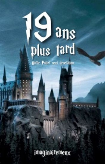 19 ans plus tard // Harry Potter next generation