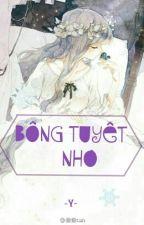 Bông Tuyết Nhỏ Của Tôi - Luôn Mỉm Cười Nhe ́! by Tomoyo_Koori_LIB_TTK