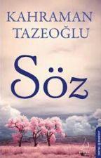 Kahraman Tazeoğlu ( SÖZ ) by Liseli_cemre27