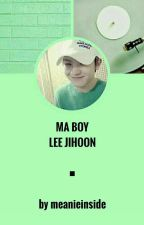 ☆ Ma Boy [Lee Jihoon] ☆ by meanieinside
