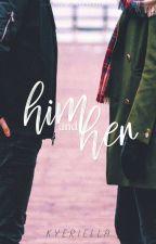 Him & Her | Poetry by feminovelist