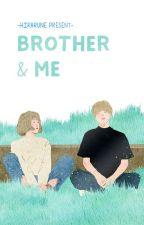 Brother & Me by IzunaLuna