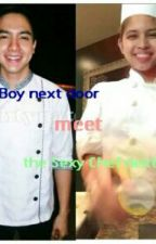Chef Boy Next Door Meet The Sexy Chef Next Door (ALDUB STORY) (TagLish) by iAmAquaSchmidt