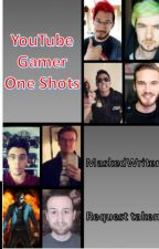 YouTube Gamer One Shots by grrrmondays