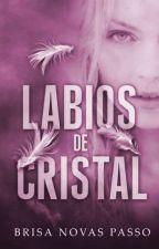 Piel de cristal [LIBRO 4] by Brisa_Novasp