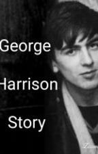 The George Harrison Story (COMPLETED) by JackiStylinson9402