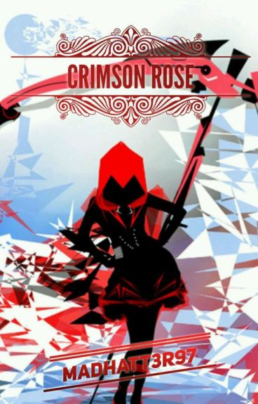 Crimson Rose (Under Editing)